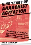 Nine Years of Anarchist Agitation: The History of BAAM (2001-2010) and Other Essays